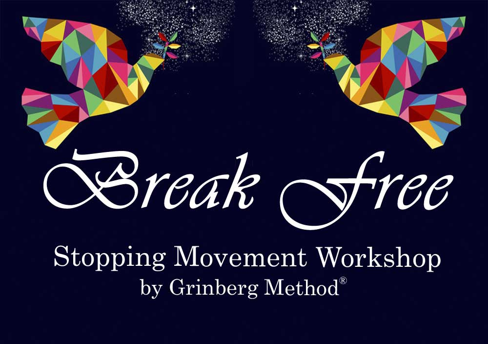 BREAK FREE STOPPING MOVEMENT WORKSHOP